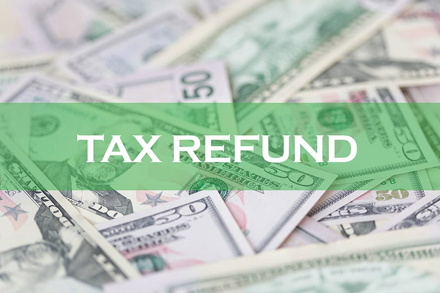 Where is my Federal and State Tax Refunds?